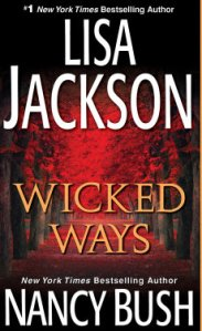 WickedWays-LisaJackon-NancyBush-Nov2014