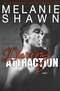 DaringAttraction-MelanieShawn-Jan2015