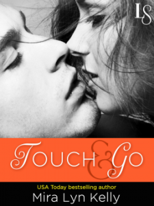 Touch&Go-MiraLynKelly-Feb2015