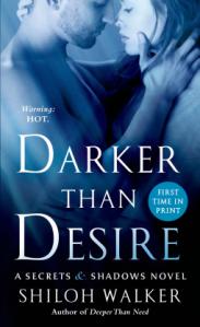DarkerThanDesire-SecretsShadows3-ShilohWalker-Mar2015