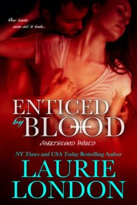 EnticedByBlood-SweetBloodWorld.LaurieLondon-Mar2015