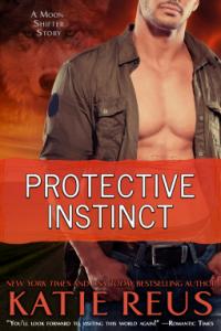 ProtectiveInstincts-KatieReus-MoonShifter