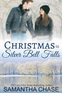 ChristmasInSilverBellFalls-XMasNovella-SamanthaChase