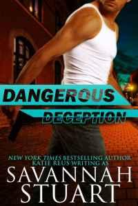 DangerousDeception-KatieReus-Nov2015