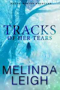 TracksOfHerTears-RogueWinter1-MelindaLeigh