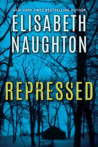 Repressed-DeadlySecrets#1-ElisabethNaughton-July2016