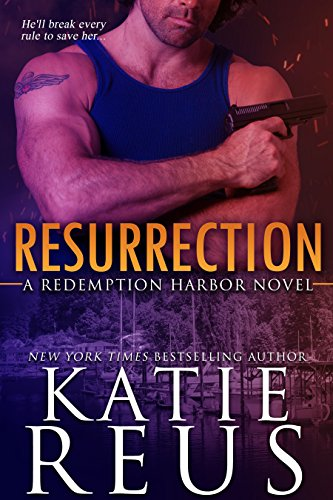 Resurrection-RedemptionHarbor#1-KatieRues-Jul2017