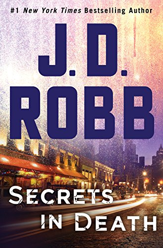 SecretsInDeath-J.D.Robb-Sept2017