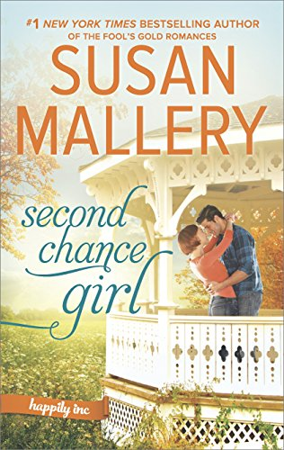 SecondChanceGirl-HappilyInc#2-SusanMallery-Sept2017