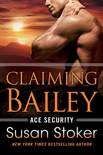 ClaimingBailey-AceSecurity#3-SusanStoker-Dec2017
