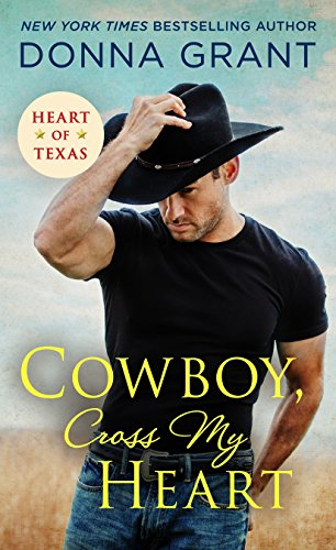 CowboyCrossMyHeart-HeroesOfTexas#2-DonnaGrant