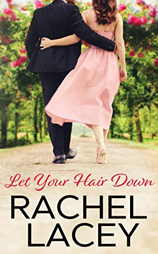 LetYourHairDown-AlmostRoyalSeries#3-RacheclLacey-Aug2019
