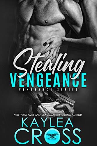 StealingVengeance-VengeanceSeries#1-KayleaCross