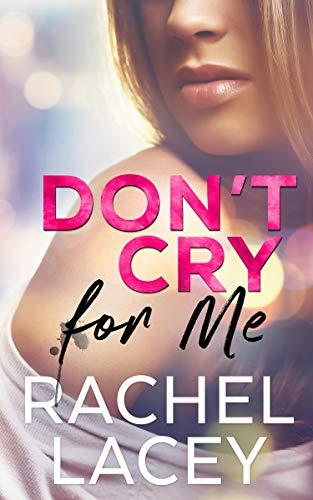 Don'tCryForMe-MidnightInManhattan#1-RachelLacey-Apr2020
